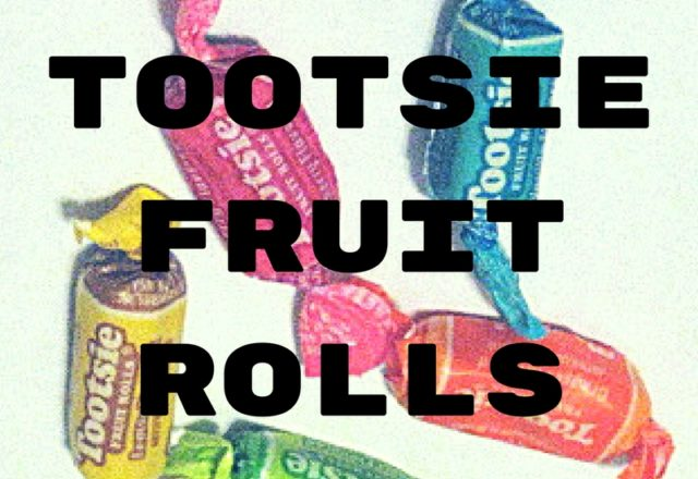 Tootsie Fruit Rolls - Review