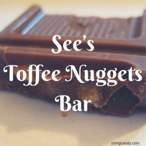 See's Milk Chocolate with Toffee Nuggets Bar - Review