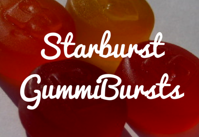 Starburst GummiBursts - Review