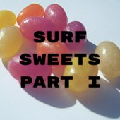Surf Sweets Candy - Part I