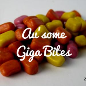 Au'some Giga Bites - Review