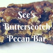 See's Butterscotch Pecan Bar - Review
