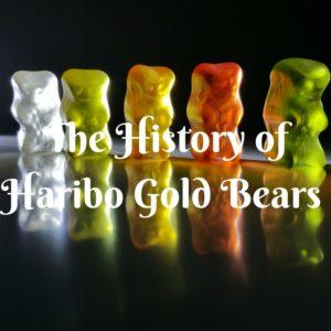 The History of Haribo Gold Bears