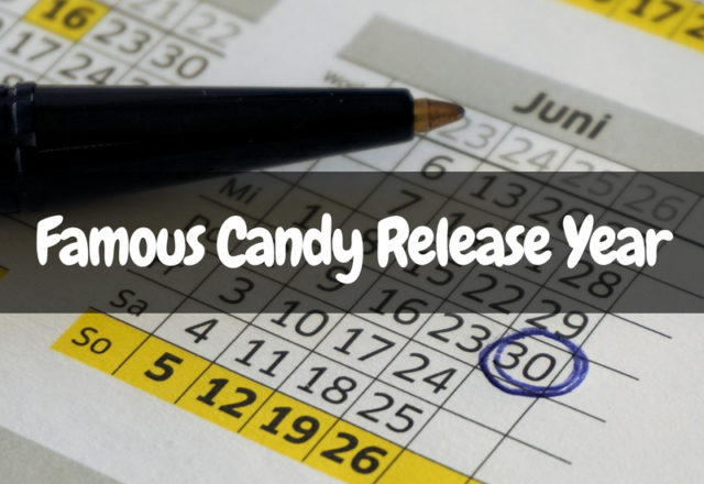 What Years Were Famous Candy Released?
