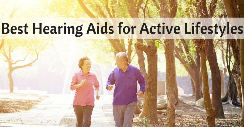 Active With Your Hearing Aids
